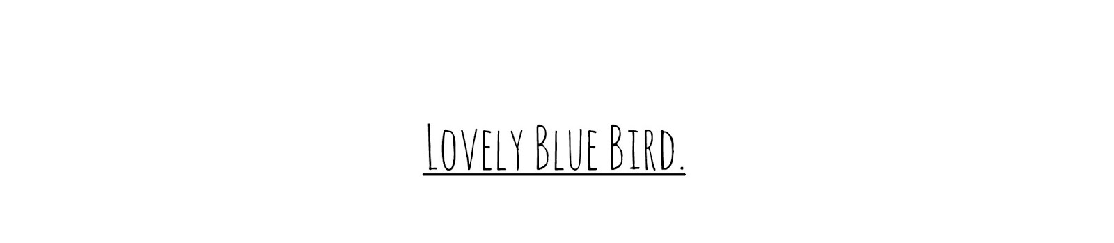 Lovely Blue Bird