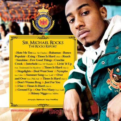 sir michael rocks of the cool kids the rocks report mixtape back cover and playlist