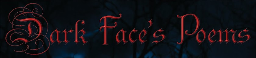Dark Face's Poems