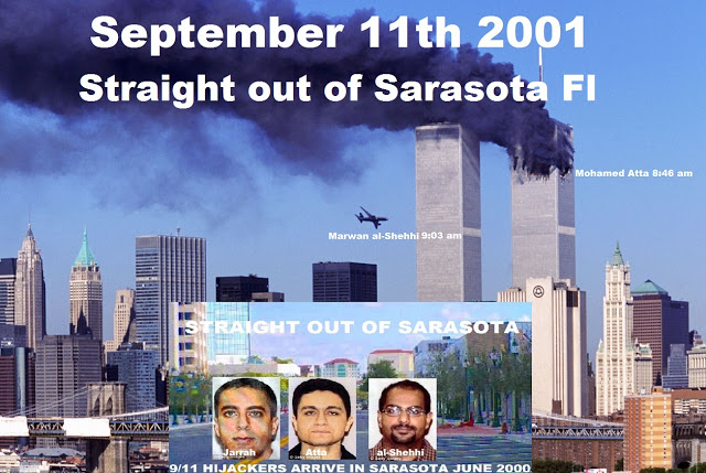 STRAIGHT OUT OF SARASOTA: 9/11 The Saudi Connected Support Network for Hijack Pilots