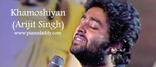 Guitar guitar chords of khamoshiyan : Khamoshiyan (Arijit Singh) Piano Notes | Arijit Singh Songs Piano ...