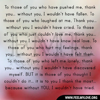 To those of you who have pushed me