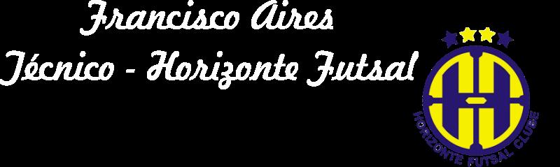 Francisco Aires - Horizonte Futsal