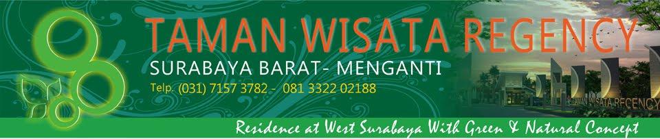 Perumahan Taman Wisata Regency - Menganti, Surabaya Barat