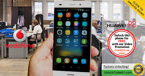 Factory Unlock Code for Huawei P8 from Vodafone
