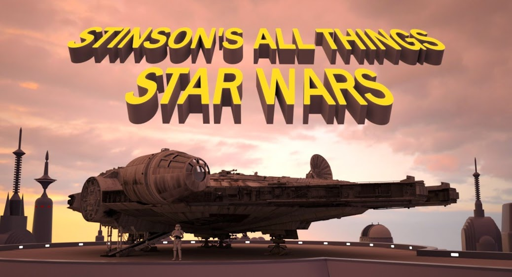 Stinson's All Things Star Wars Blog