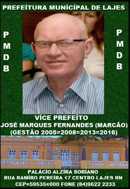 VICE PREFEITO MARCÃO LAJES RN.
