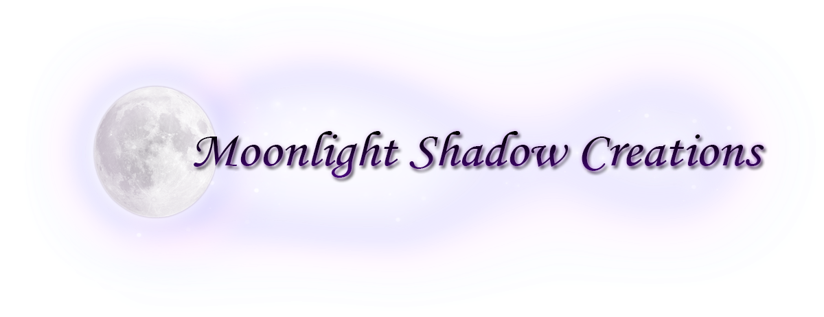 ~Moonlight Shadow Creations~