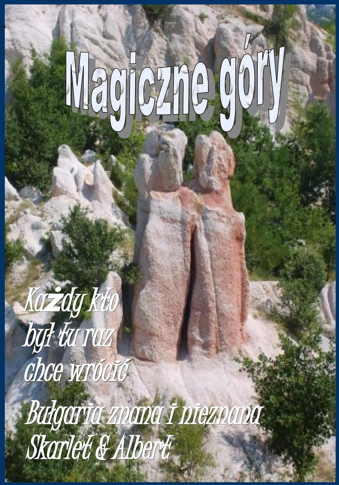 Bułgaria znana i nieznana. Magiczne góry