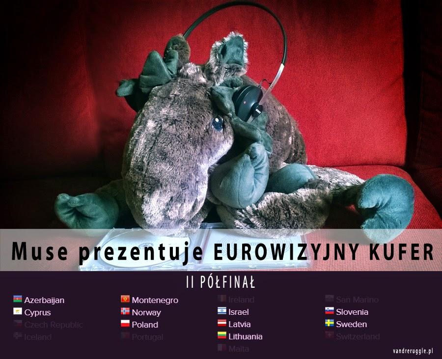 Eurowizyjny kufer: II półfinał - komentarz po