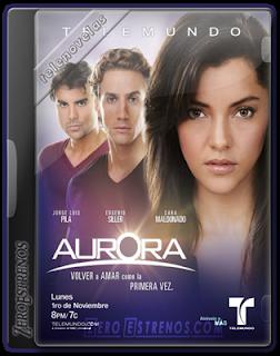 Ver Aurora capitulo 86 Telenovela Online