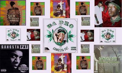 Gangsta Pat Disgography