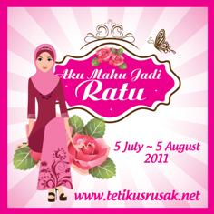 Contest : Aku Mahu Jadi Ratu (saguhati)
