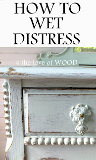How to Wet Distress