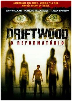Download - Driftwood - O Reformatório - DVDRip Dual Áudio