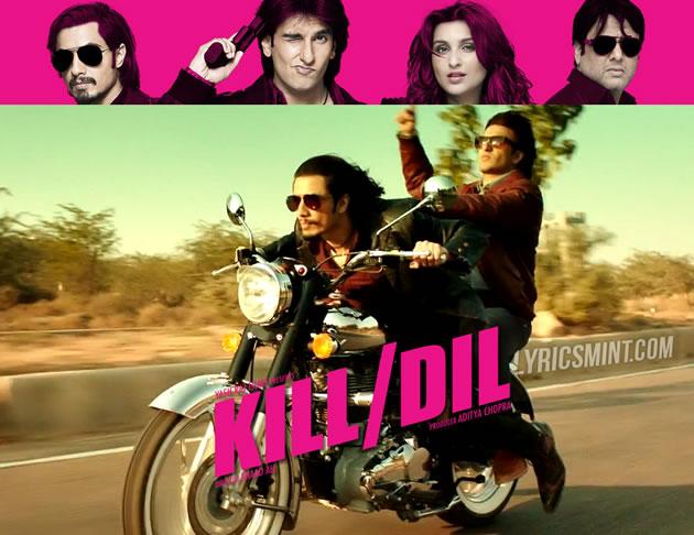Kill Dil - Ali Zafar, Ranveer Singh