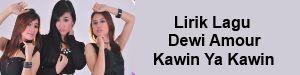 Lirik Lagu Dewi Amour - Kawin Ya Kawin