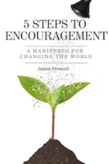 5 steps to encouragement - James Prescott ebook