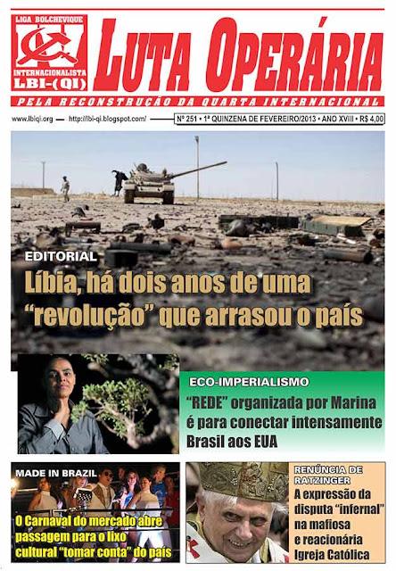 LEIA A EDIÇÃO DO JORNAL LUTA OPERÁRIA, Nº 251, 1ª QUINZENA DE FEVEREIRO/2013