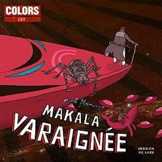 Makala - Varaignee (Version De Luxe) (2015)