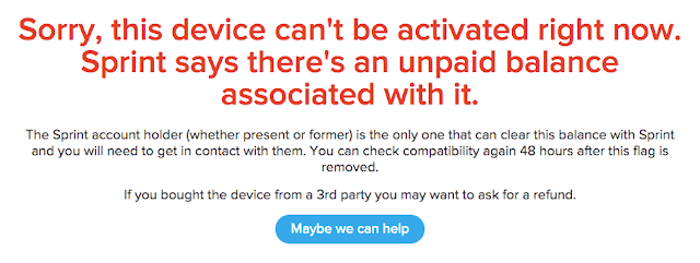 Sorry, this device can't be activated right now. Sprint says there's an unpaid balance associated with it.
