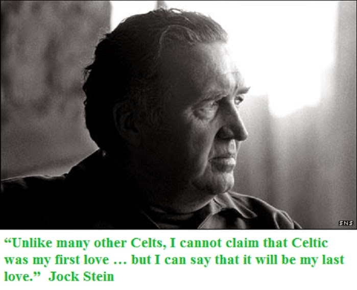 Image result for Celtic weren't my first love but they will be my last jock stein