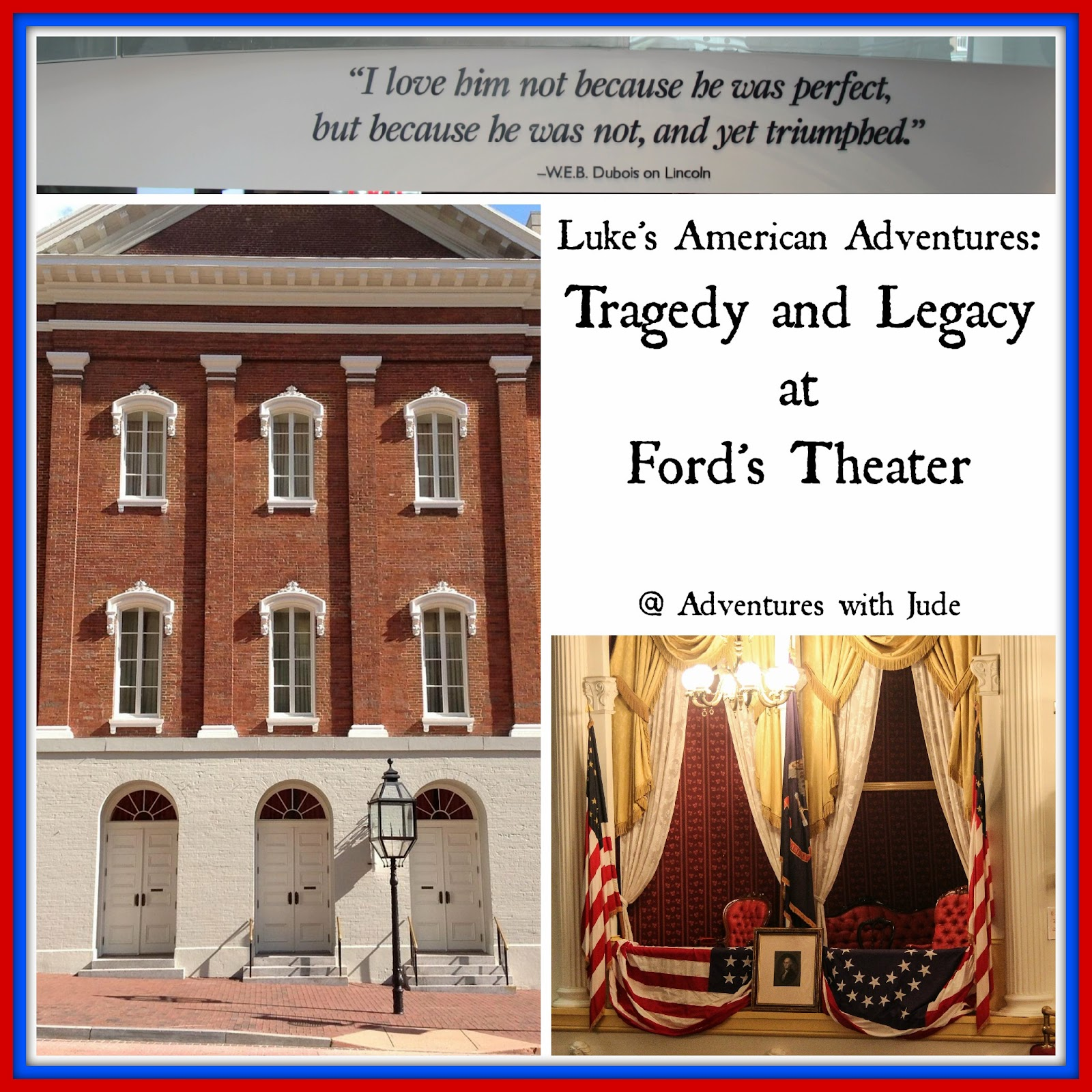 Tragedy and Legacy at Ford's Theater