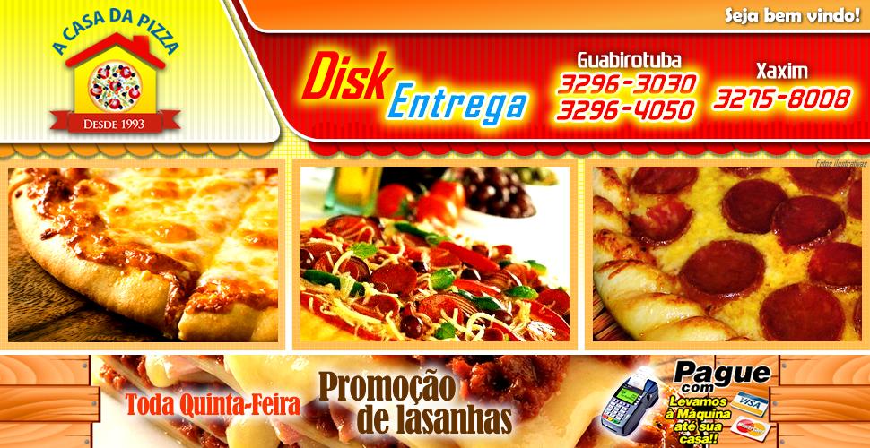 A Casa da Pizza Curitiba - Guabirotuba - Xaxim