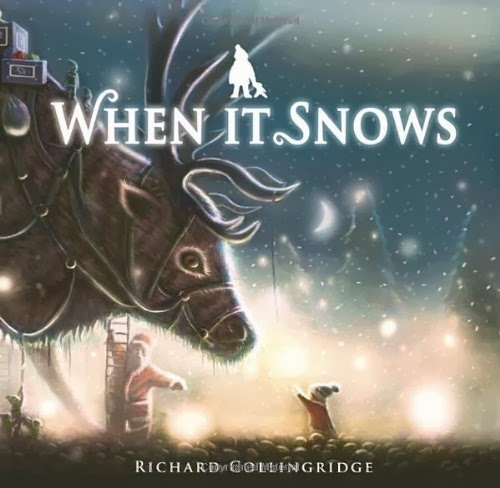 When It Snows PB by Richard Collingridge