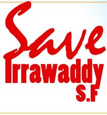 Save Irrawaddy SF