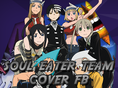 Soul Eater Team - Cover FB