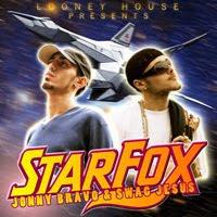 """Jonny Bravo & Swag Jesus """"StarFox"""""""