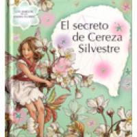 EL SECRETO DE CEREZA SILVESTRE- CICELY MARY BARKER