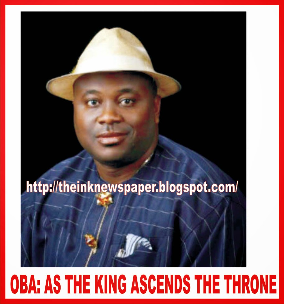 OBA: As the king ascends the throne BY AMOS ETUK