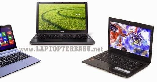 Informasi Daftar Harga Lengkap Laptop ACER Terbaru