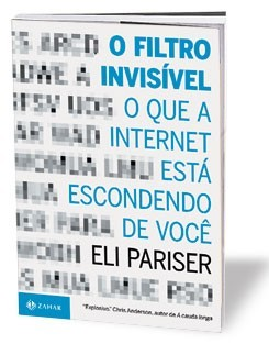 Livro O Filtro Invisível - Eli Pariser (The Filter Bubble)