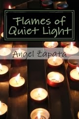 Flames of Quiet Light (Print Edition)
