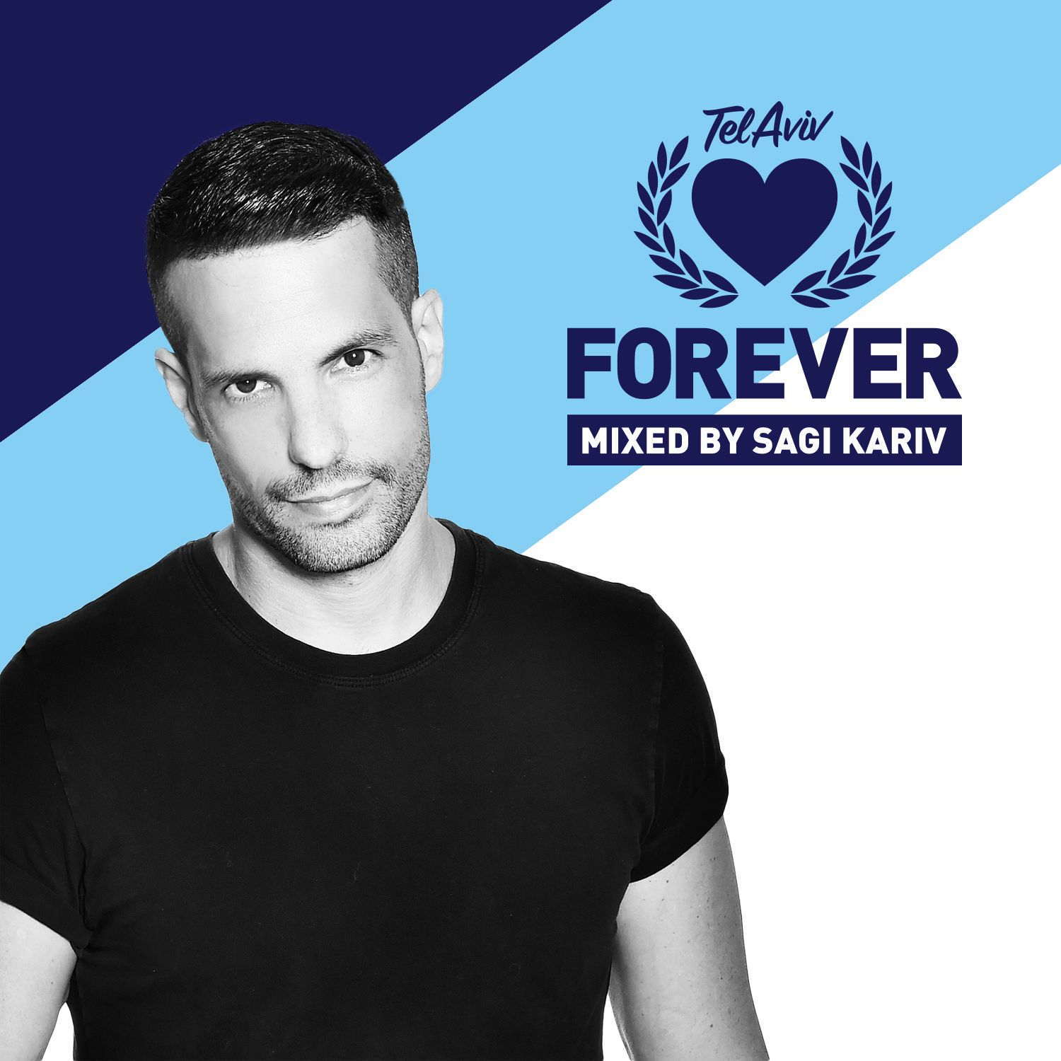 Forever Tel Aviv Mixed With Love By Sagi Kariv