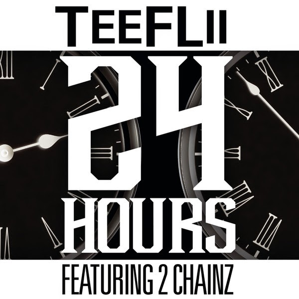TeeFLii - 24 Hours (feat. 2 Chainz) - Single  Cover
