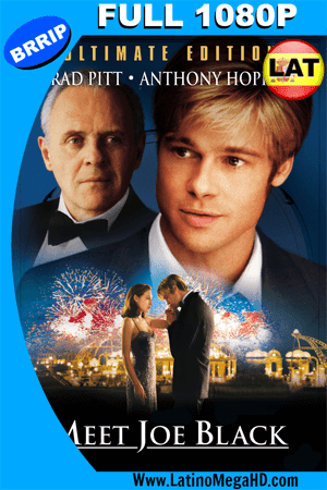 ¿Conoces a Joe Black? (1998) Latino Full HD 1080P ()