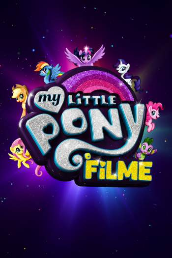 My Little Pony: O Filme Torrent - WEB-DL 720p/1080p Dual Áudio