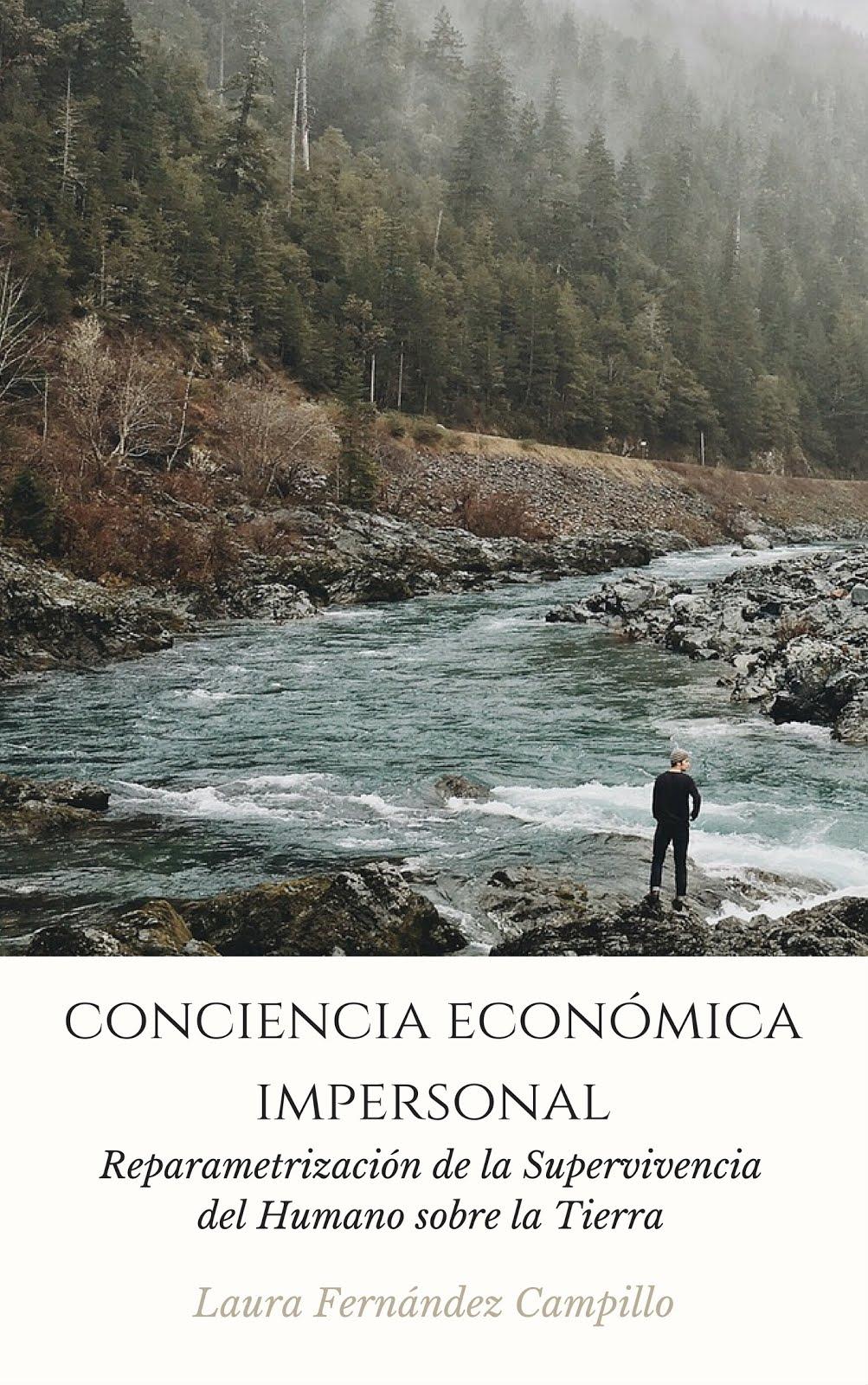 """""""Conciencia económica impersonal"""""""