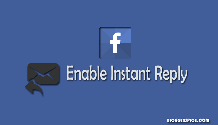 enable instant reply on facebook