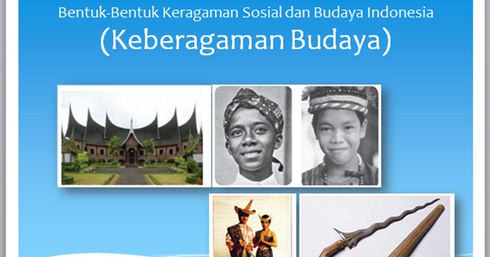 Bahan Ajar Ips Smp Bentuk Bentuk Keragaman Sosial Dan Budaya Indonesia Keberagaman Budaya