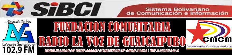 Fundación Comunitaria Radio La Voz de Guaicaipuro 102.9 FM