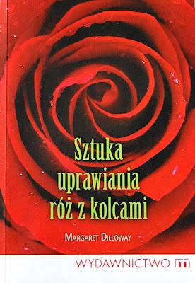 """Margaret Dilloway """"Sztuka uprawiania róż z kolcami"""""""