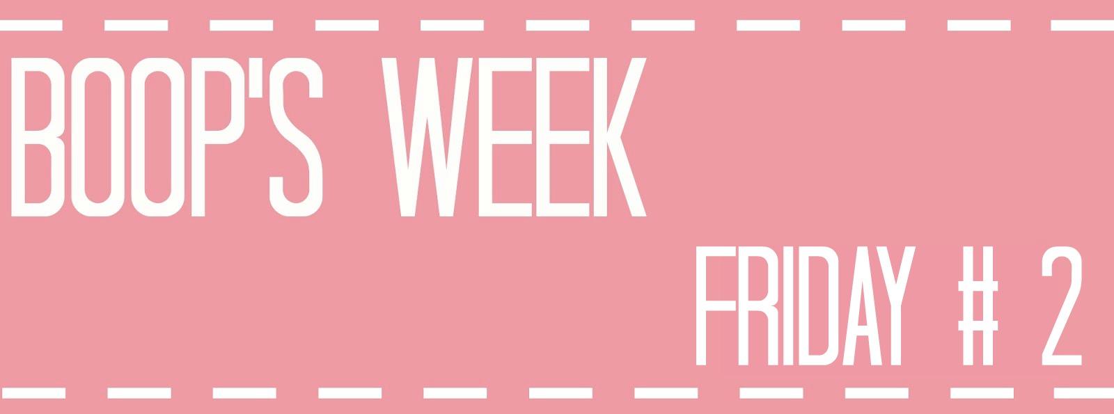 Boop's week 2