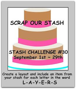 Stash Challenge #30 ~ LAYERS