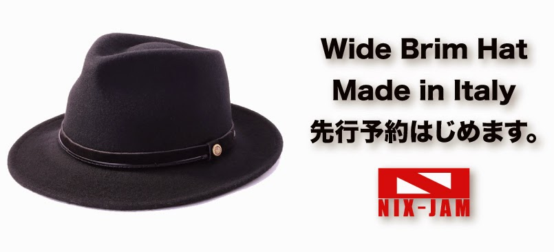 http://nix-c.blogspot.jp/2015/01/wide-brim-hat-made-in-italy.html