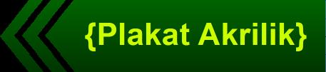 http://www.pusatplakatmurah.com/2014/03/plakat-akrilik.html